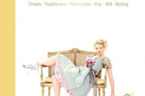 Dirndl: Trends, Traditionen, Philosophie, Pop, Stil, Styling
